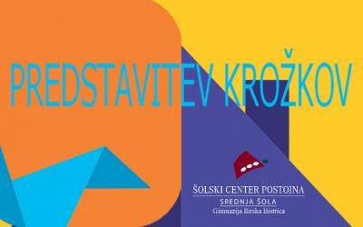Predstavitev krožkov Gimnazije Ilirska Bistrica